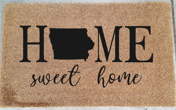 907 - Home Sweet Home - can do any state (put state you want in personalization box when registering)
