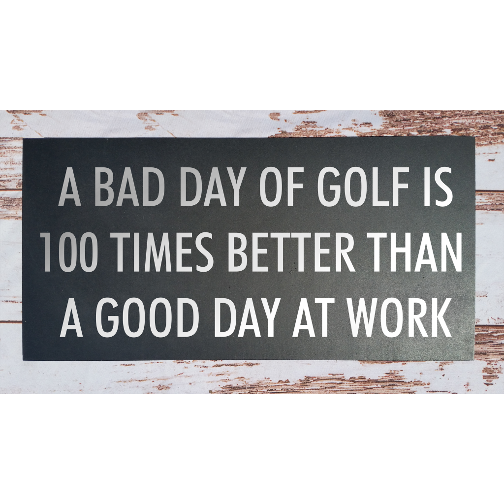 A Bad Day Of Golf on 24x12 board