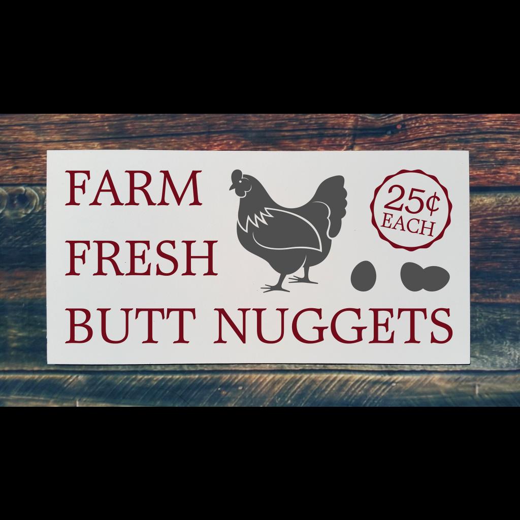 550 - Farm Fresh Butt Nuggets