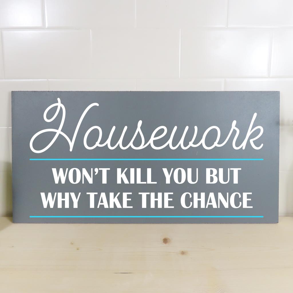 Housework on 24x12 board
