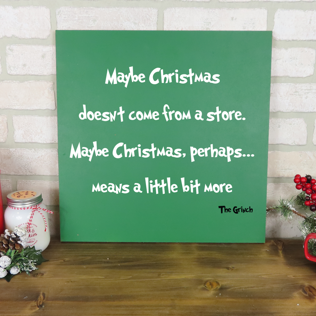 697 - Christmas Means A Little Bit More Grinch