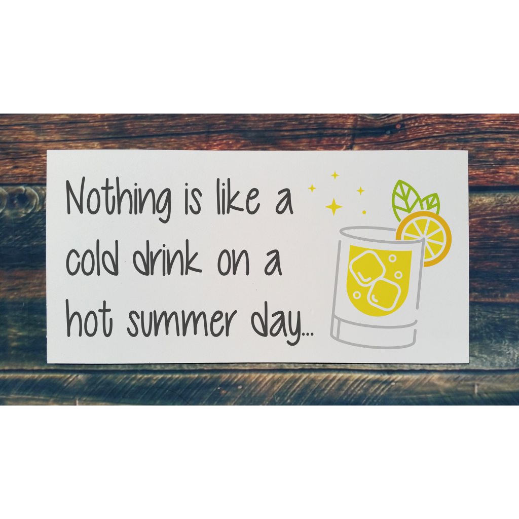 715 - Nothing is like a cold drink on a hot summer day