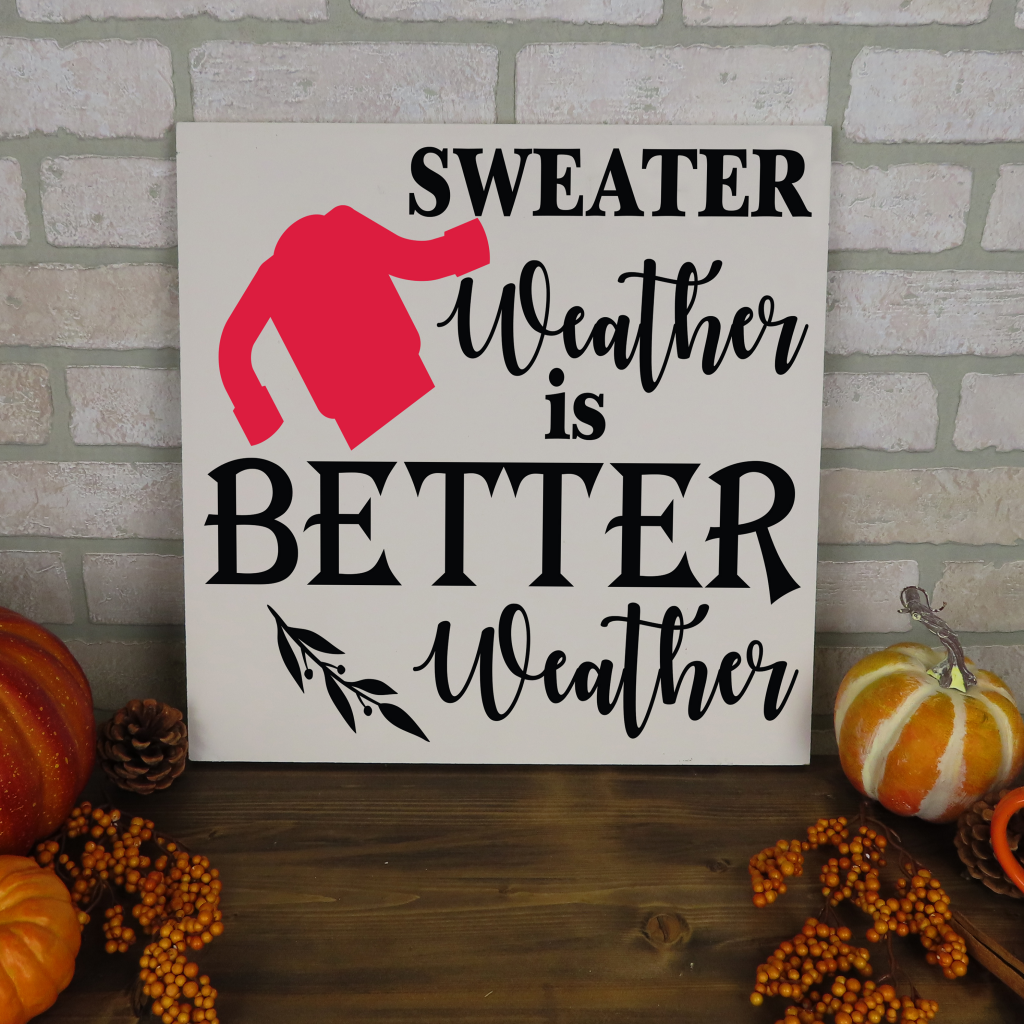 686 - Sweater Weather is Better