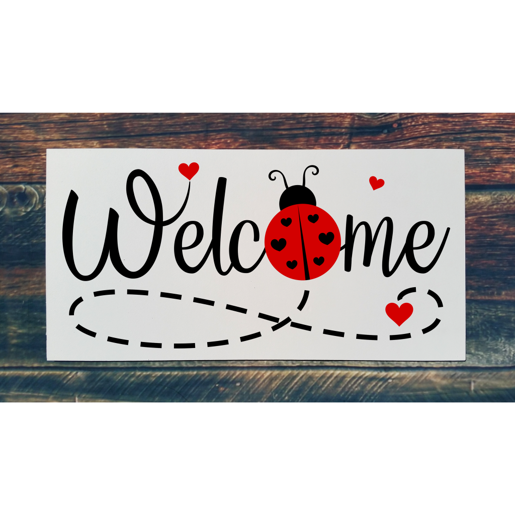 """""""Welcome"""" with a Ladybug on a 24x12 board"""